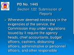 pd no 1445 section 122 submission of reports