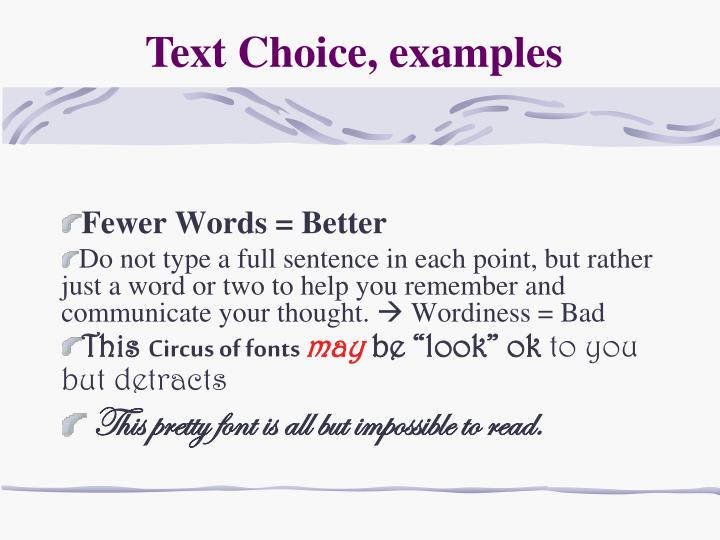 Text Choice, examples