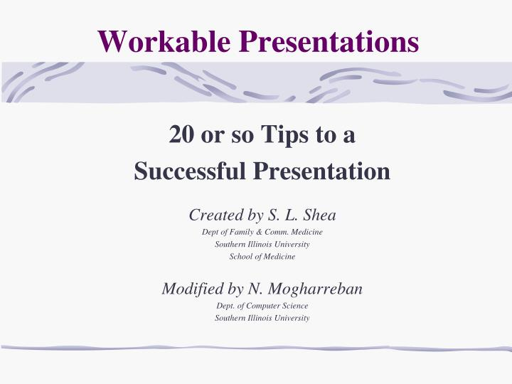 Workable presentations
