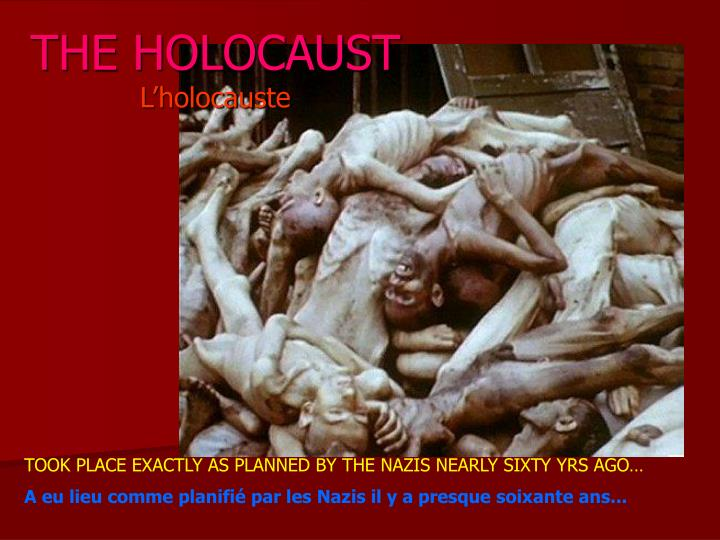 The holocaust l holocauste