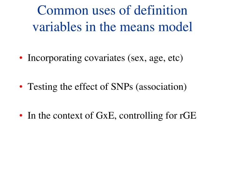 Common uses of definition variables in the means model