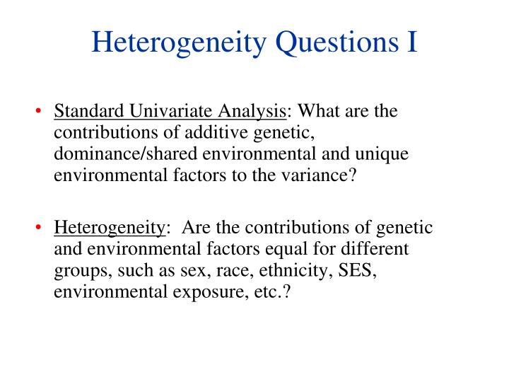 Heterogeneity questions i