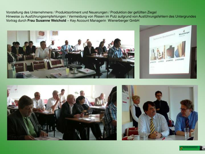 Vorstellung des Unternehmens / Produktsortiment und Neuerungen / Produktion der gefüllten Ziegel
