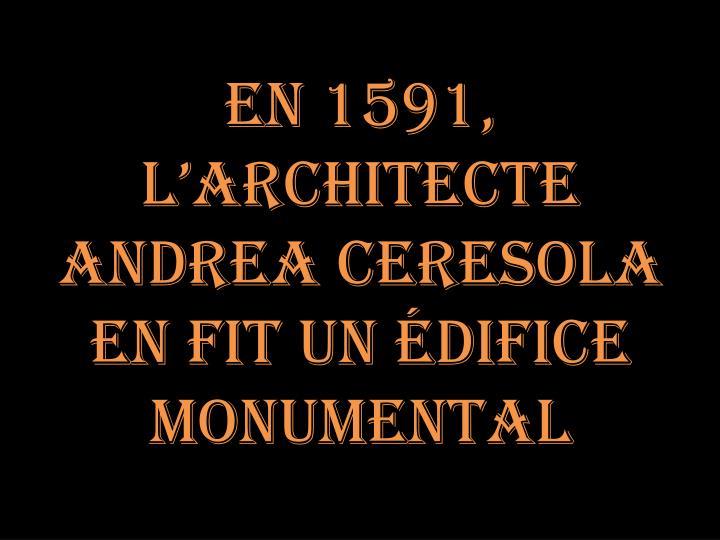 En 1591,