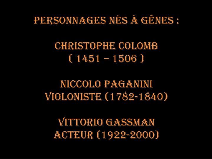 Personnages nés à Gênes :