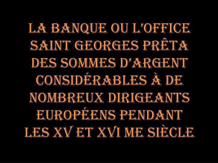La banque ou l'office