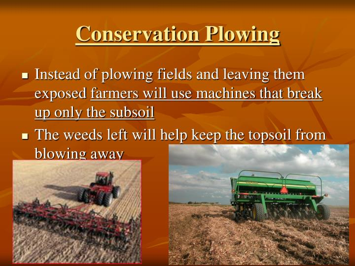 Conservation Plowing