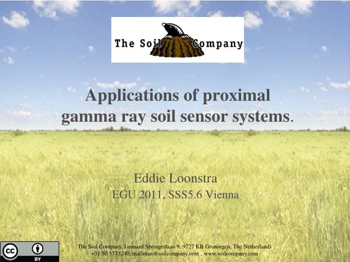 Applications of proximal gamma ray soil sensor systems