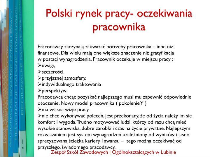 Polski rynek pracy- oczekiwania pracownika