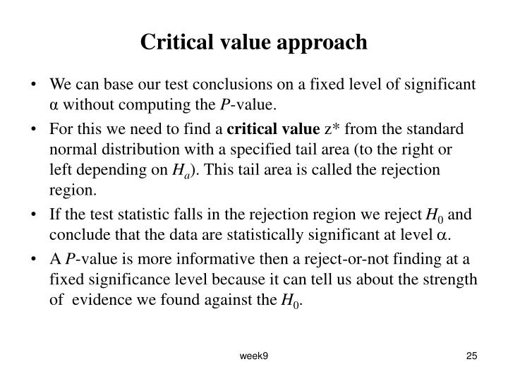 Critical value approach