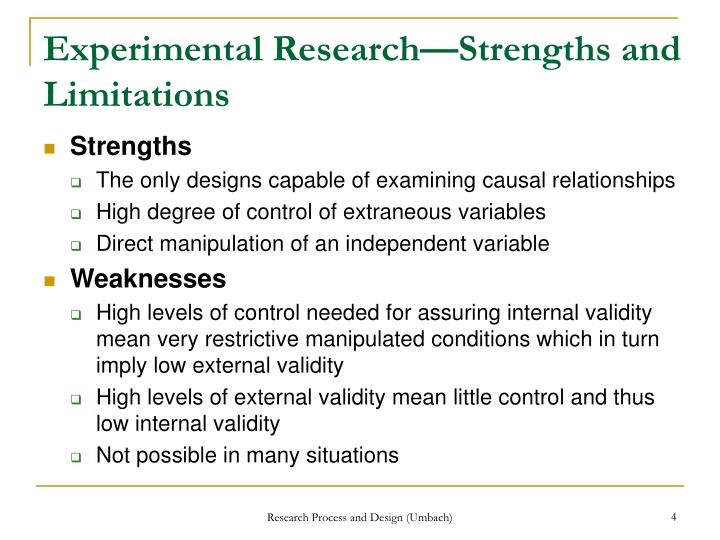Experimental Research—Strengths and Limitations