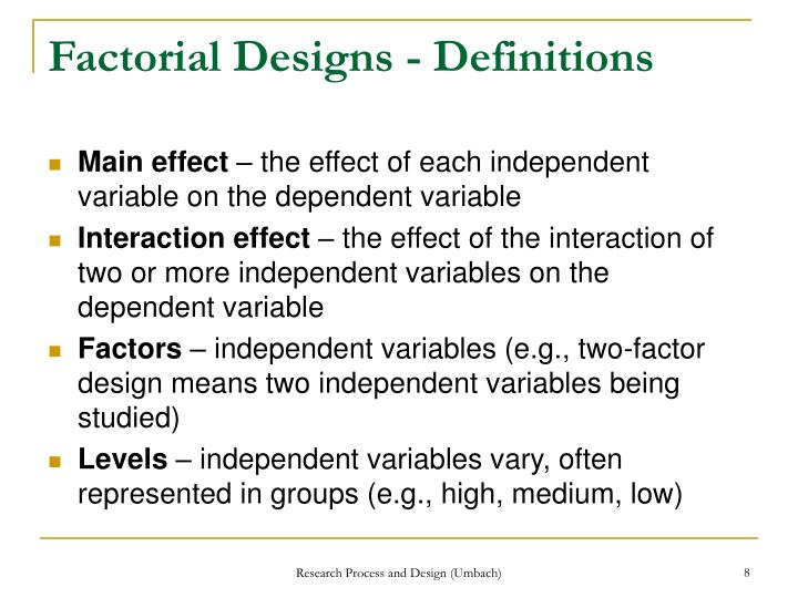 Factorial Designs - Definitions