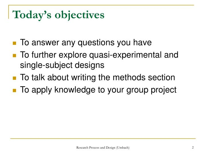 Today's objectives