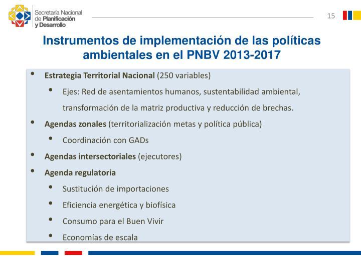 Instrumentos de implementación de las políticas ambientales en el PNBV 2013-2017
