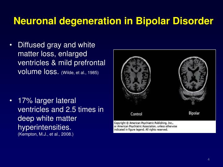 Neuronal degeneration in Bipolar Disorder