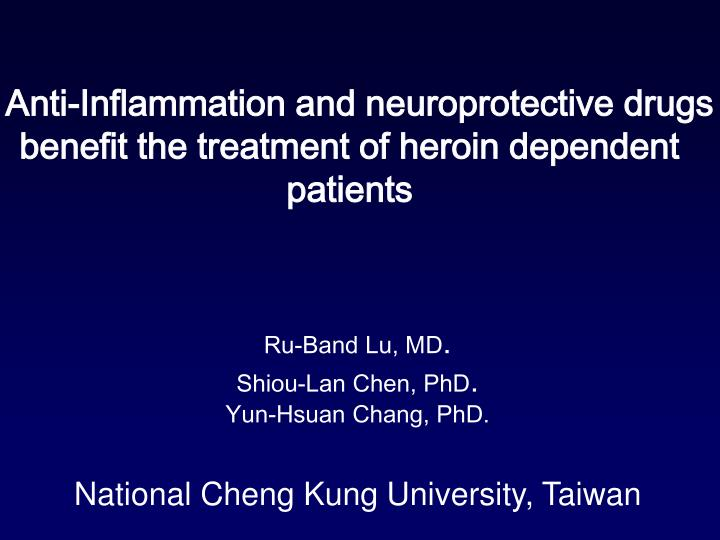 Ru band lu md shiou lan chen phd yun hsuan chang phd national cheng kung university taiwan