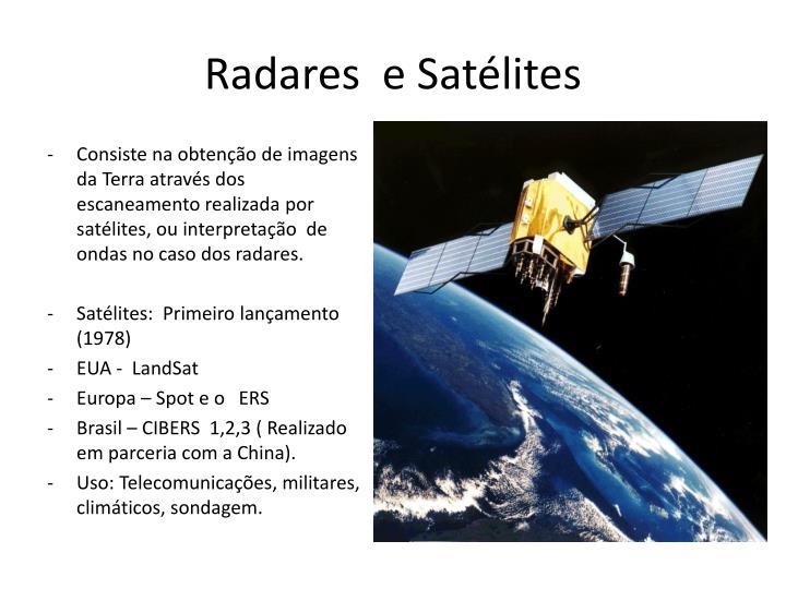 Radares  e Satélites