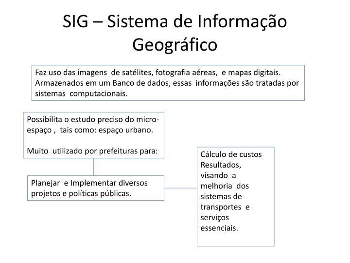 SIG – Sistema de Informação Geográfico