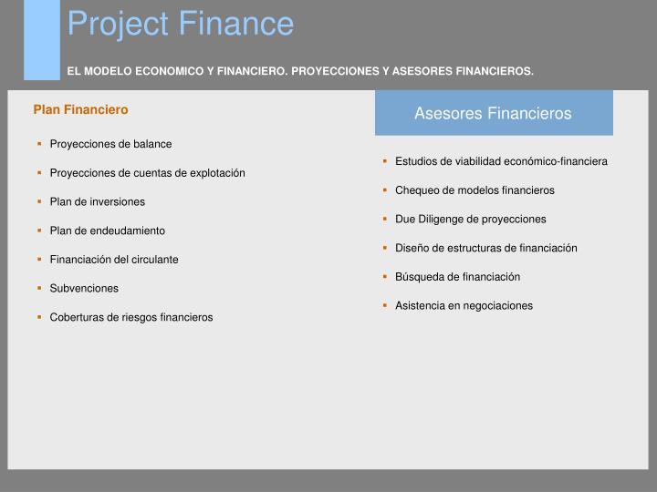 EL MODELO ECONOMICO Y FINANCIERO. PROYECCIONES Y ASESORES FINANCIEROS.