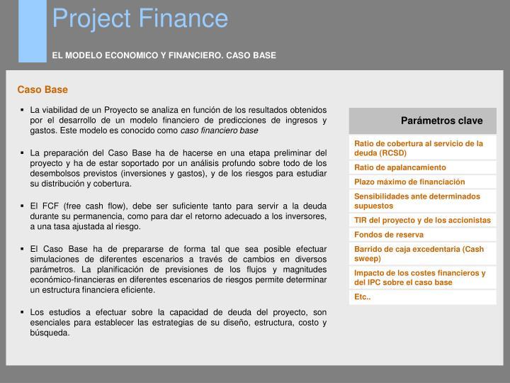 EL MODELO ECONOMICO Y FINANCIERO. CASO BASE