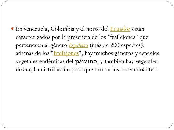 En Venezuela, Colombia y el norte del