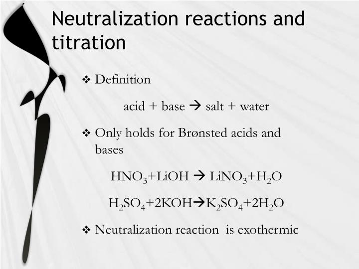 Neutralization reactions and titration