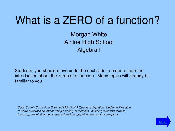 What is a ZERO of a function?