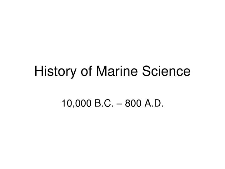 History of marine science