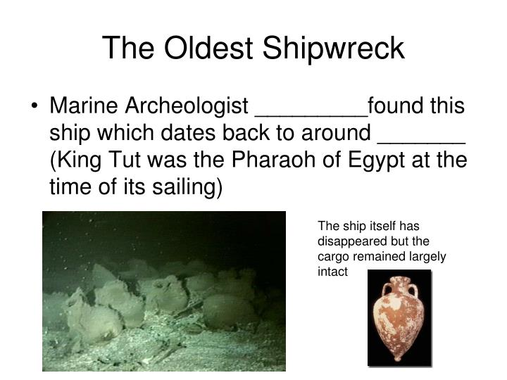 The Oldest Shipwreck