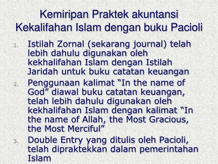 Kemiripan Praktek akuntansi Kekalifahan Islam dengan buku Pacioli