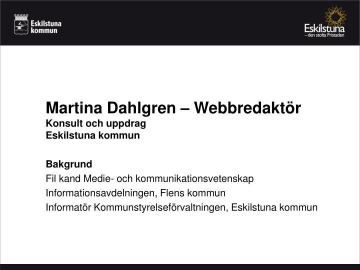 Martina Dahlgren – Webbredaktör