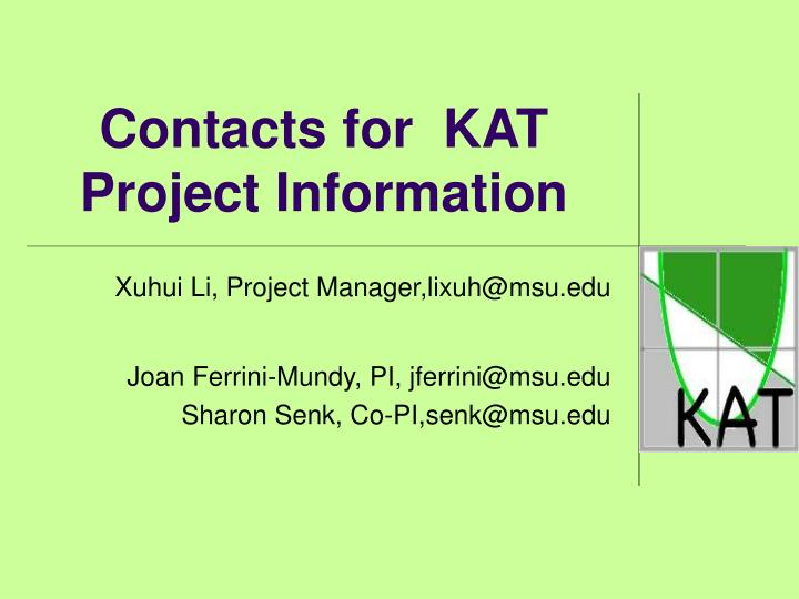 Contacts for  KAT Project Information