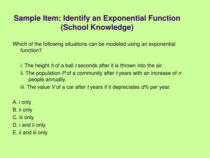 Sample Item: Identify an Exponential Function