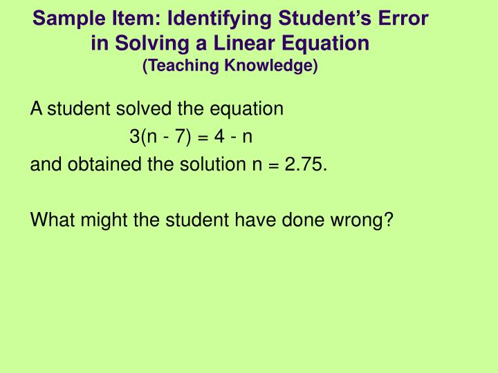 Sample Item: Identifying Student's Error in Solving a Linear Equation