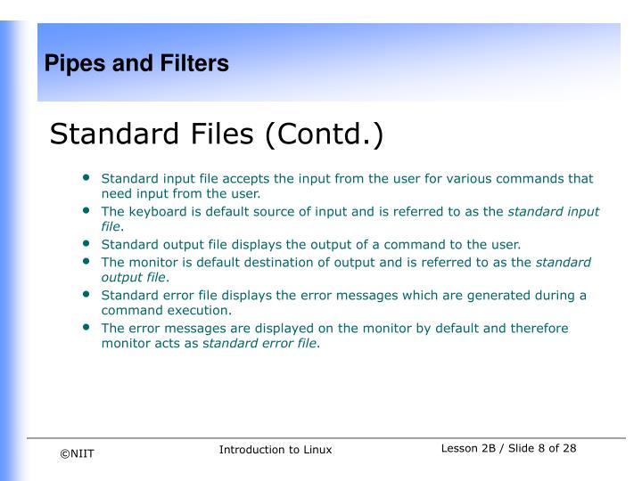 Standard Files (Contd.)