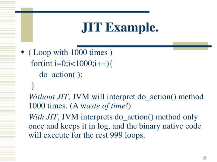 JIT Example.