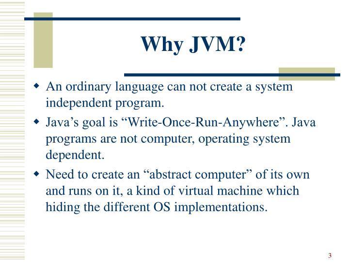 Why JVM?