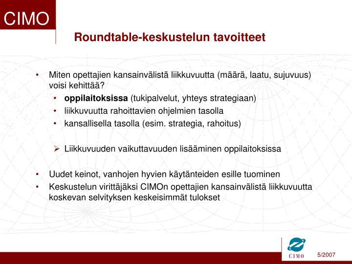 Roundtable-keskustelun tavoitteet