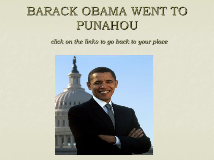 BARACK OBAMA WENT TO PUNAHOU