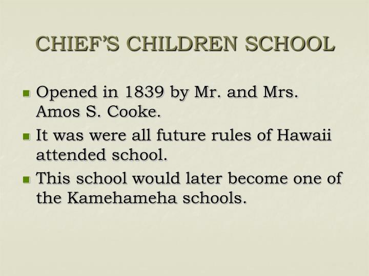 CHIEF'S CHILDREN SCHOOL