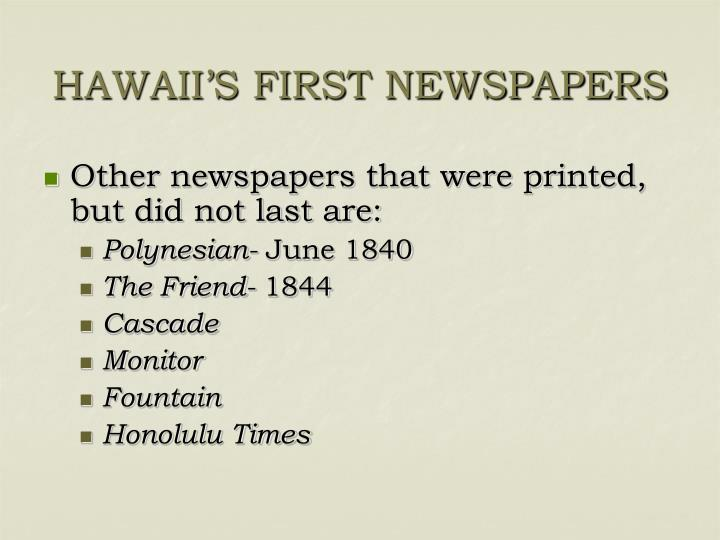 HAWAII'S FIRST NEWSPAPERS