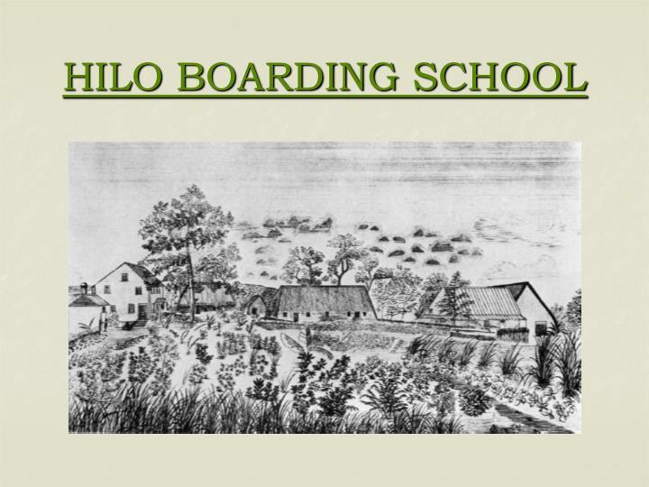 HILO BOARDING SCHOOL
