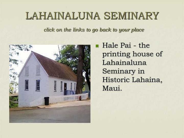 Hale Pai - the printing house of Lahainaluna Seminary in Historic Lahaina, Maui.