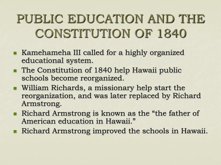PUBLIC EDUCATION AND THE CONSTITUTION OF 1840