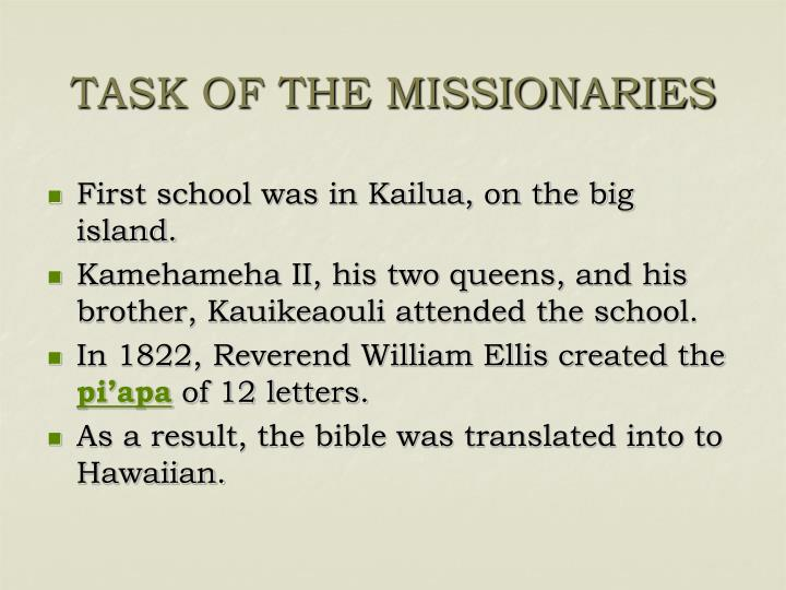 TASK OF THE MISSIONARIES