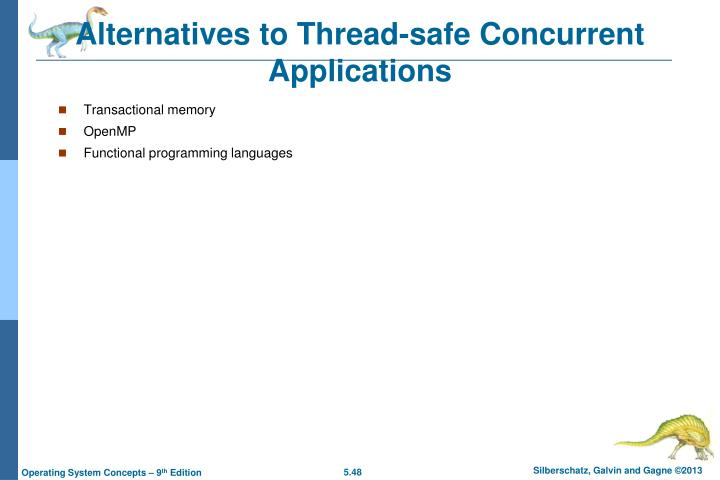 Alternatives to Thread-safe Concurrent Applications