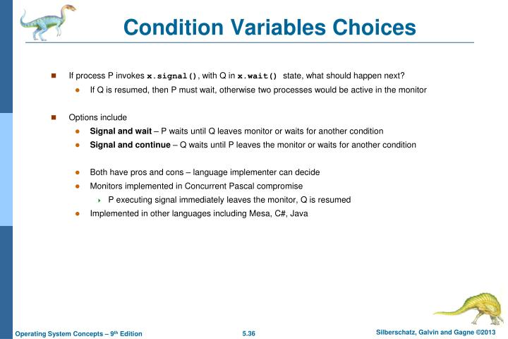 Condition Variables Choices