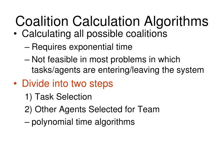 Coalition Calculation Algorithms