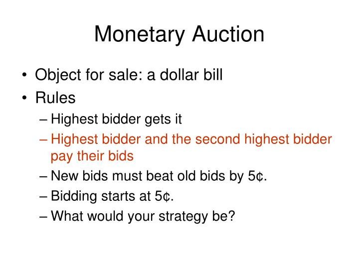 Monetary Auction