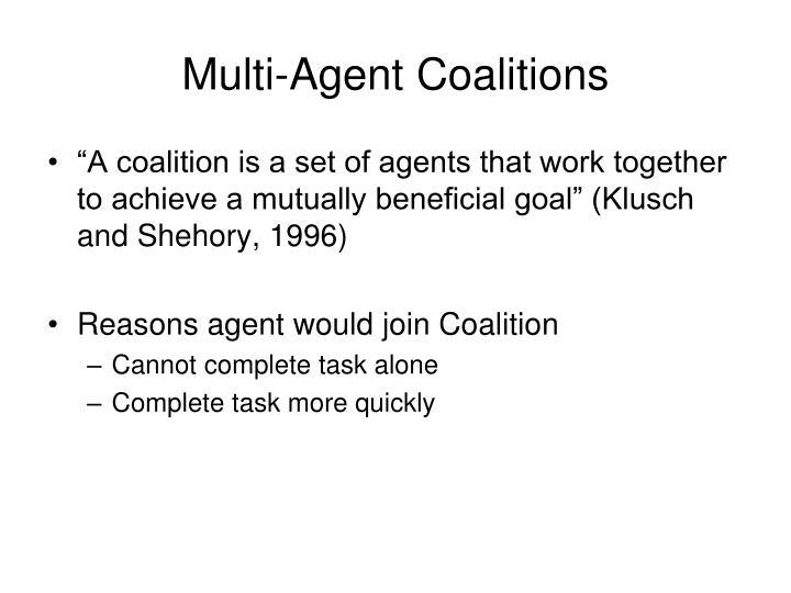 Multi-Agent Coalitions